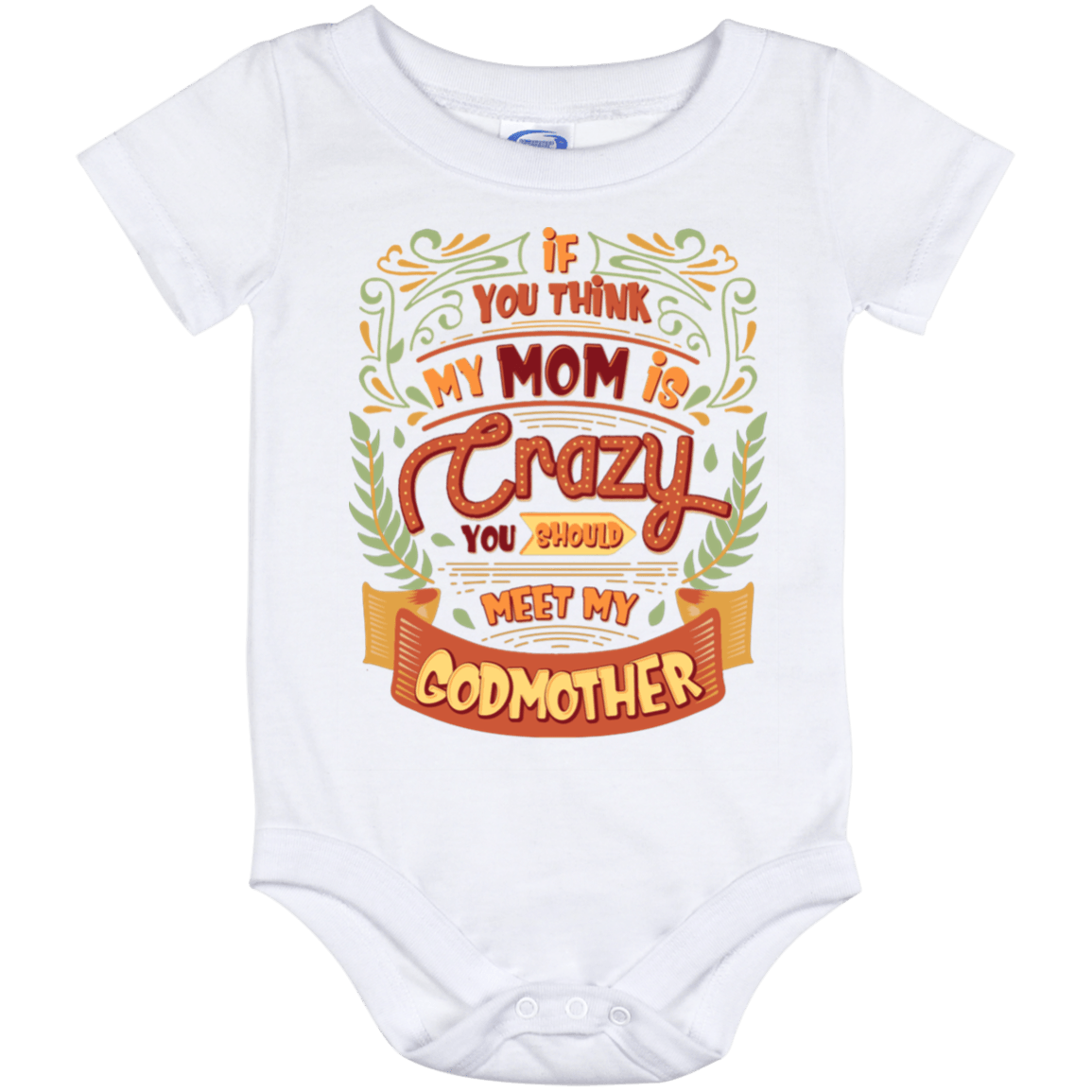 Toddler//Kids Raglan T-Shirt Im Not Crazy My Godmother Had Me Tested