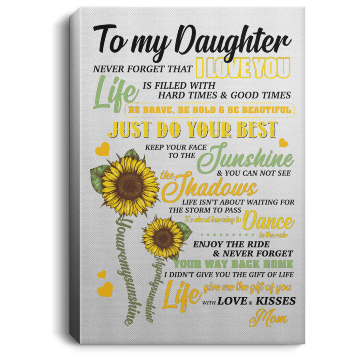 Download Sunflower Poster | To My Daughter Never Forget That I Love ...