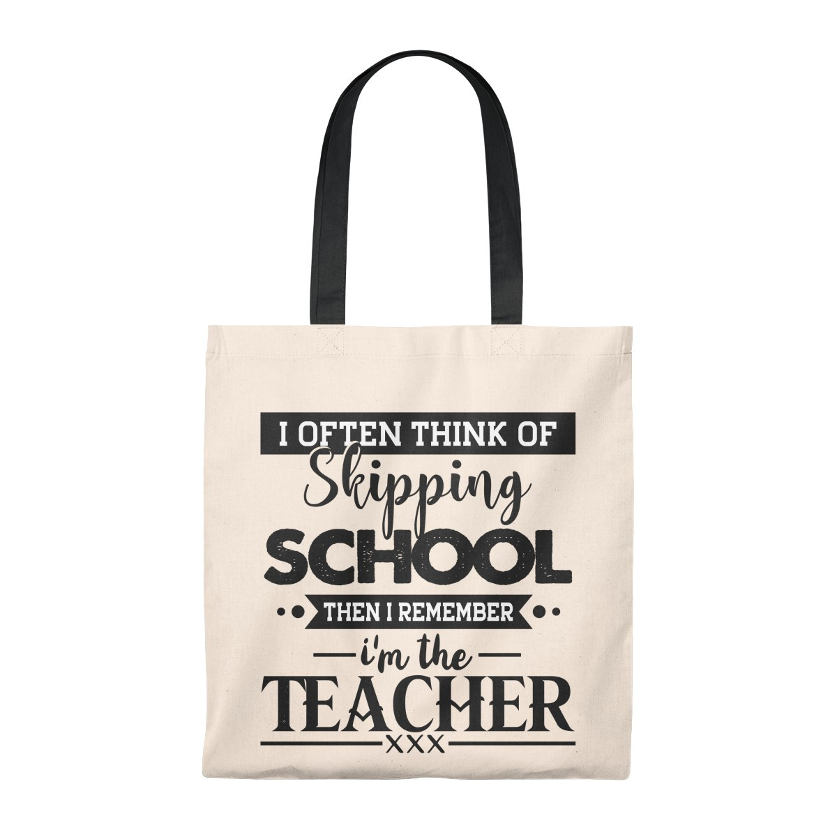 Teacher Tote Bag Often Think Of