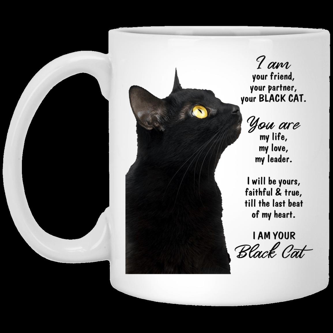 Funny Black Cat Mug I Am Your Friend Your Partner Your Black Cat Mug Cubebik