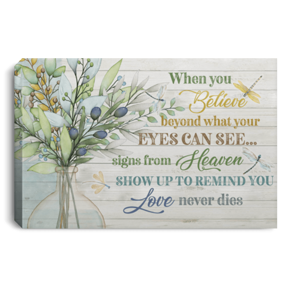 Dragonfly When You Believe Beyond Canvas With Framed Poster no Framed