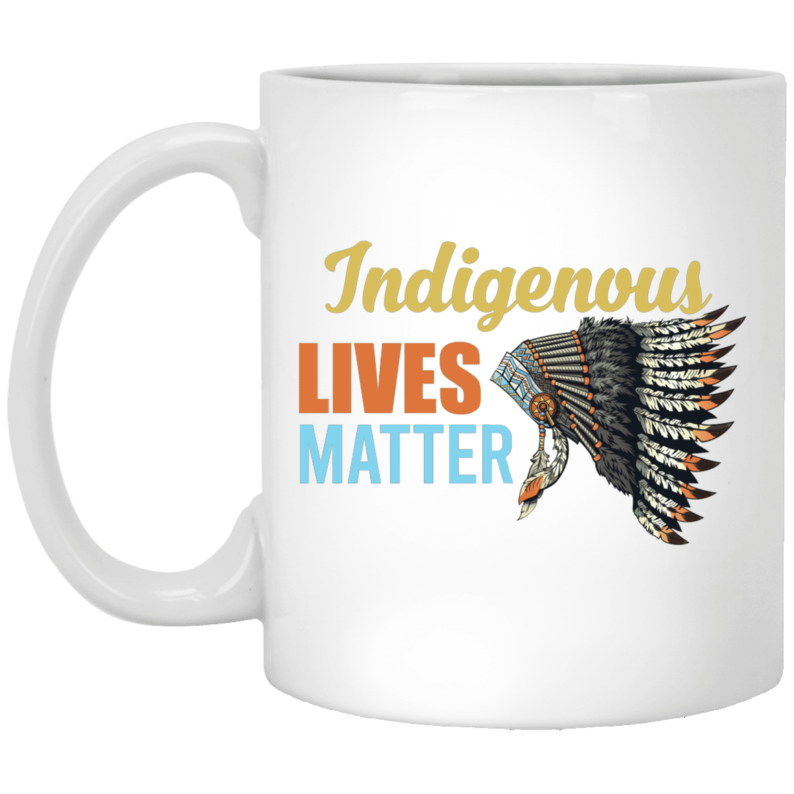 Native American Mug Indigenous Lives Matter Native American Ceramic Coffee Mug Cubebik