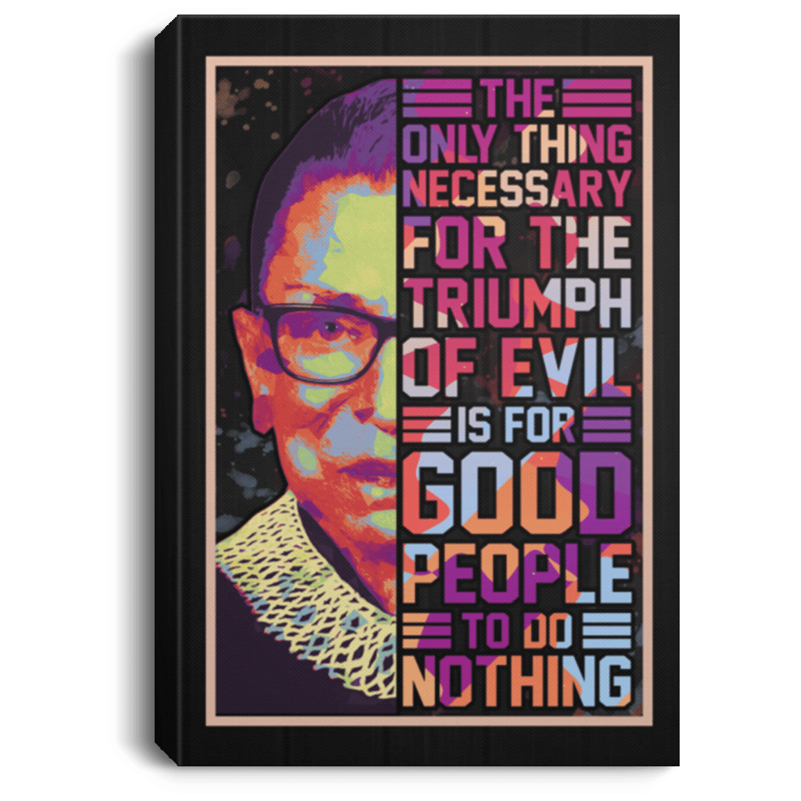 Feminist Quotes Wall Art The Only Thing Necessary For The Triumph Of Evil Cubebik